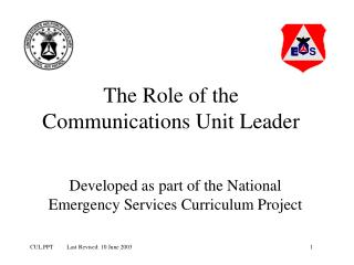The Role of the Communications Unit Leader