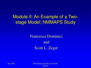 Module II: An Example of a Two-stage Model; NMMAPS Study
