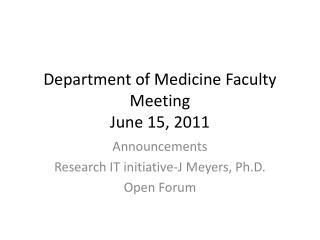 Department of Medicine Faculty Meeting June 15, 2011