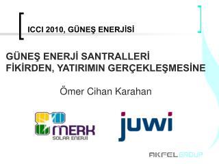 ICCI 2010, GÜNEŞ ENERJİSİ