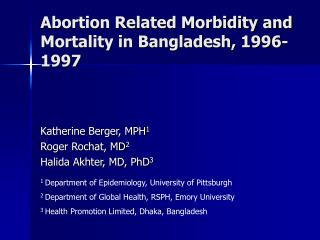 Abortion Related Morbidity and Mortality in Bangladesh, 1996-1997