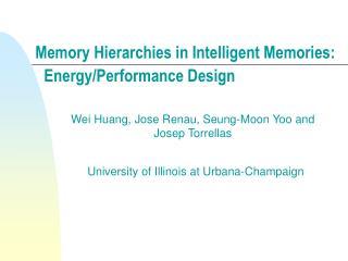Energy/Performance Design