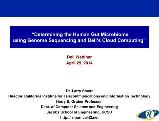 """Determining the Human Gut Microbiome using Genome Sequencing and Dell's Cloud Computing"""