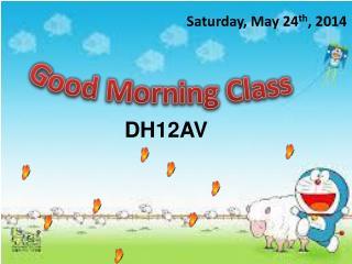 Saturday, May 24 th , 2014