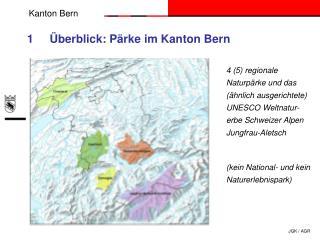 1     Überblick: Pärke im Kanton Bern
