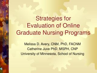 Strategies for  Evaluation of Online  Graduate Nursing Programs