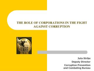 THE ROLE OF CORPORATIONS IN THE FIGHT AGAINST CORRUPTION