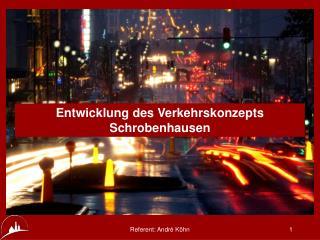 Entwicklung des Verkehrskonzepts Schrobenhausen