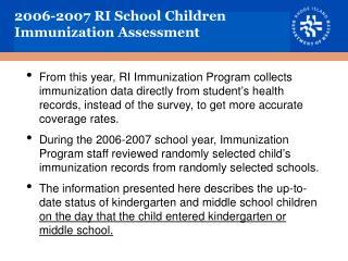 2006-2007 RI School Children Immunization Assessment