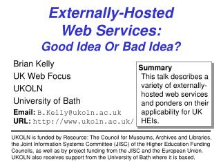 Externally-Hosted  Web Services: Good Idea Or Bad Idea?