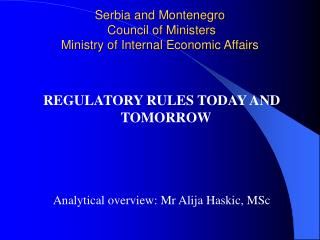 Serbia and Montenegro  Council of Ministers Ministry of Internal Economic Affairs