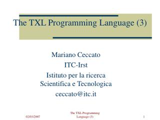The TXL Programming Language (3)