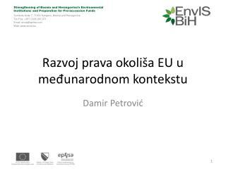 Razvoj prava okoliša EU u međunarodnom kontekstu