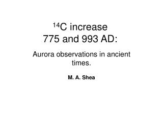 14 C increase  775 and 993 AD: