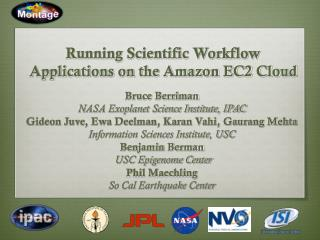 Running Scientific Workflow Applications on the Amazon EC2 Cloud