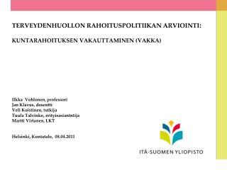 1. TAUSTA Suomi on erilainen EU-maa