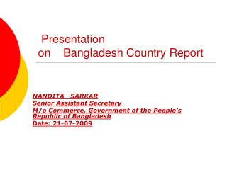 Presentation on    Bangladesh Country Report