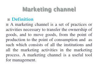 Marketing channel