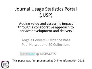 Journal Usage Statistics Portal (JUSP)