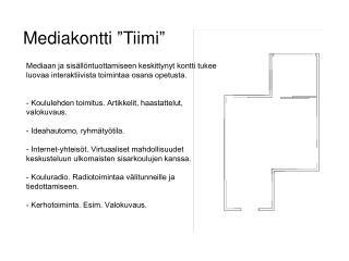 Mediakontti �Tiimi�