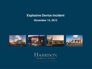 Explosive Device Incident November 14, 2013