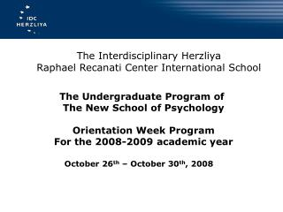 The Interdisciplinary Herzliya Raphael Recanati Center International School