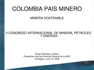 COLOMBIA PAIS MINERO