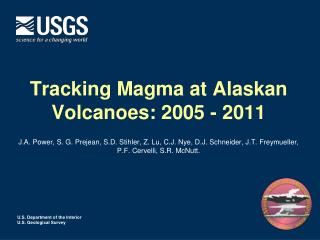 Tracking Magma at Alaskan Volcanoes: 2005 - 2011