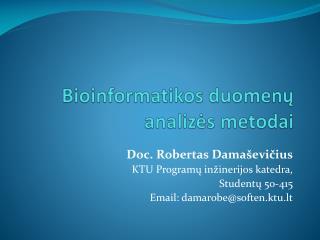 Bioinformatikos duomenų analizės metodai