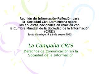 La Campaña CRIS Derechos de Comunicación en la Sociedad de la Información