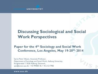Discussing Sociological and Social Work Perspectives