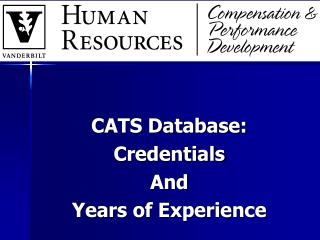 CATS Database:  Credentials  And Years of Experience