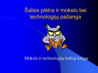 Šalies plėtra ir mokslo bei technologijų pažanga