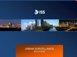 URBAN SURVEILLANCE  SOLUTIONS