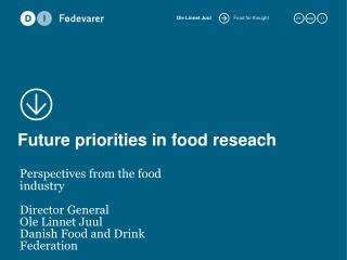 Future priorities in food reseach