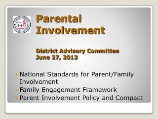Parental  Involvement District Advisory Committee June 27, 2013