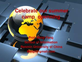 Celebrate our summer camp  openning