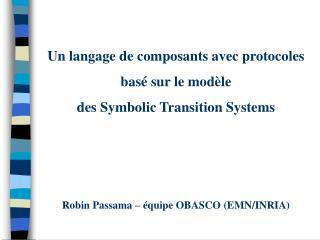 Un langage de composants avec protocoles  basé sur le modèle  des Symbolic Transition Systems
