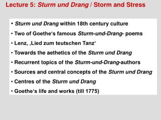 Lecture 5:  Sturm und Drang  / Storm and Stress