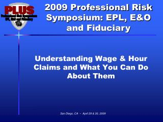 Understanding Wage & Hour Claims and What You Can Do About Them
