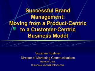 Suzanne Kushner Director of Marketing Communications Mainsoft Corp. Suzannekushner@hotmail