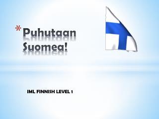 Puhutaan Suomea !