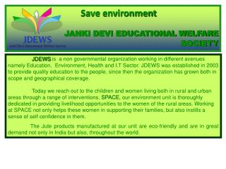 Save environment  JANKI DEVI EDUCATIONAL WELFARE SOCIETY