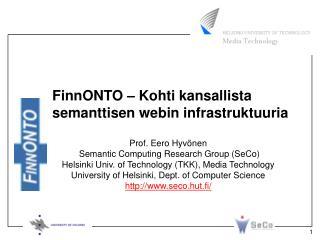 FinnONTO – Kohti kansallista semanttisen webin infrastruktuuria