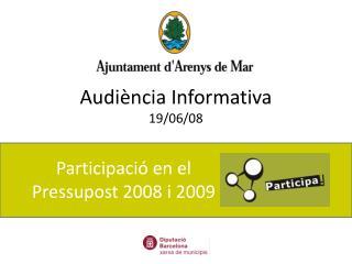 Participació en el Pressupost 2008 i 2009