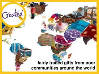 fairly traded gifts from poor communities around the world