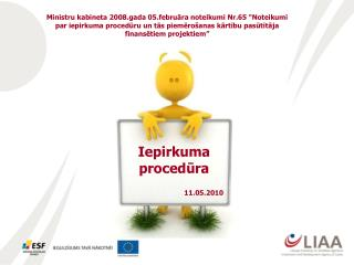 Iepirkuma procedūra 11.05.2010
