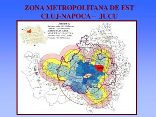 ZONA METROPOLITANA DE EST  CLUJ-NAPOCA –  JUCU