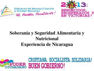 Soberanía y Seguridad Alimentaria y Nutricional Experiencia de Nicaragua