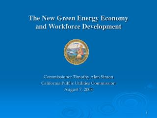 The New Green Energy Economy and Workforce Development